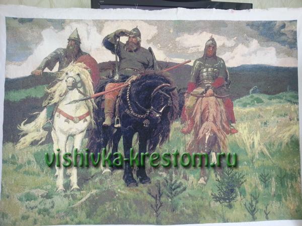 Вышивка картины Три богатыря